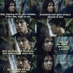 Bellamy and Octavia ~ I really hated him in that scene. It was unfair of him. She was the one who grew up under floorboards! But.. Then again, thats what led her to meeting Lincoln. But still! Really mean.