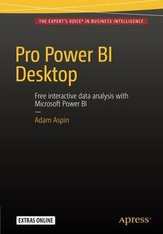 Pro Power BI Desktop   Adam Aspin https://www.amazon.co.jp/dp/1484218043/ref=cm_sw_r_pi_dp_x_tLtdzbWGFR0AZ