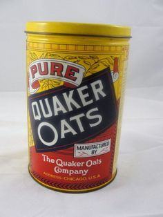 Quaker Oats (vintage tin can) If I could only have one meal for the rest of my life, I would pick oatmeal.