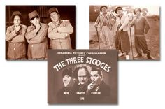 Moe, Larry and Curly (& later Shemp)