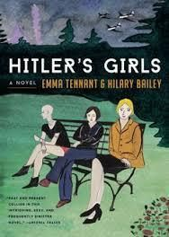 Hitler's Girls by Emma Tennant and Hilary Bailey