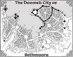 Map of the Doomed City of Bethmoora