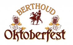 Authentic Oktoberfest, Berthoud Oktoberfest, Berthoud Colorado, held annually in…