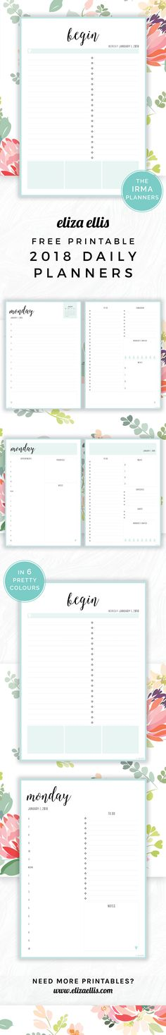 Free Printable 2018 Irma Daily Planners in Sea // Eliza Ellis. Awesome 2018 daily planners and diaries that are absolutely free - print to A4 or A5 and available in 6 colours. Great planners for work, home, SAHMs, WAHMs, students, college, university, teachers and mums!