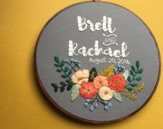 Custom Personalized Embroidery Hoop Art, Wedding / Engagement / Anniversary / Family Name with Florals, Home Decor, Stained Hoop Embroidery