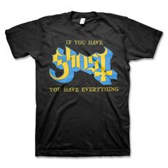 Ghost - If You Have T-Shirt (Black)