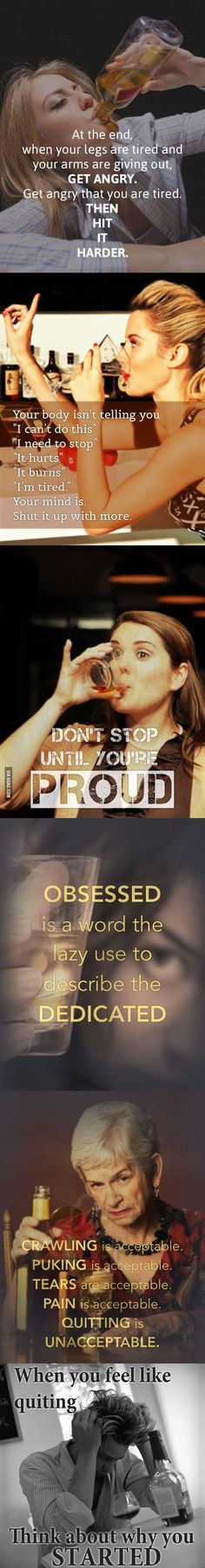 Putting fitness quotes in pictures of people getting drunk makes things a lot more interesting.