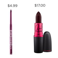 If you fill your lips with Melani Sugar Plum liner instead of using MAC Ariana Viva Glam, you could pocket $12.01.