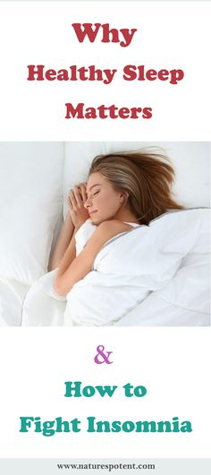 Why Healthy Sleep Matters and How to Fight Insomnia - Healthy Living Tips