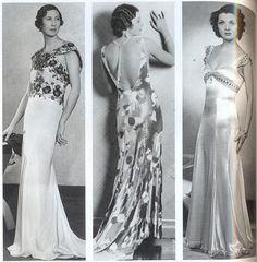 "Bias-Cut Dresses, 1930s.  ""Sleek, bias-cut dresses were worn for evening and formal occasions, and showed every curve, so girdles were used to slim down the hips. A model poses in a dress by Victor Stiebel (above, left), Hollywood actress Myrna Loy (above, centre) shows off the new erogenous zone, the back, and actress Gina Malo, (above, right) wears a bejewelled Empire line gown."""
