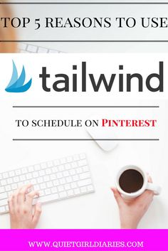 Tailwind is a great tool for all bloggers, online entrepreneurs, and Pinterest addicts. Today, I am sharing my top five reasons to sign up for the app.