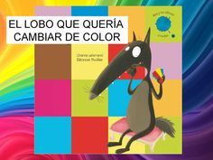 Lobo by - issuu Classroom Activities, Book Activities, Preterite Spanish, Spanish Colors, Movie Talk, Reading Stories, Spanish Classroom, Childrens Books, Acting