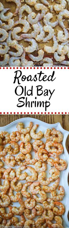 Roasted Old Bay Shrimp - these are so delicious and easy to make - perfect for a quick appetizer ~ jeanetteshealthyl. Fish Recipes, Seafood Recipes, Cooking Recipes, Healthy Recipes, Easy Shrimp Recipes, Meat Recipes, Healthy Eats, Salad Recipes, Shrimp Dishes
