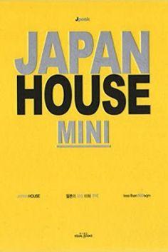 Japan house mini : less than 100 sqm. Equal Books, Seoul, Korea : 2015. 525 p. : principalmente il. Colección: Jpeak ISBN 9788997603374 / 9788997603206 Arquitectura -- Siglo XXI -- Japón. Arquitectura doméstica -- Japón. Casas individuales -- Japón.
