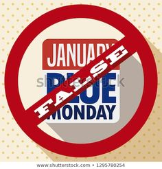 Flat design with long shadow of a loose-leaf calendar for Blue Monday in a banning signal that represent the busted myths about this date. Long Shadow, Burger King Logo, Flat Design, Calendar, Blue, Image, Illustrations, Pictures, Life Planner