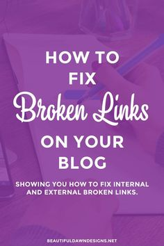 A broken link happens when a link is pointing to a page that is no longer there. This page could have been deleted, or moved to a new location. In this post I'll show you how to fix the broken links on your blog.