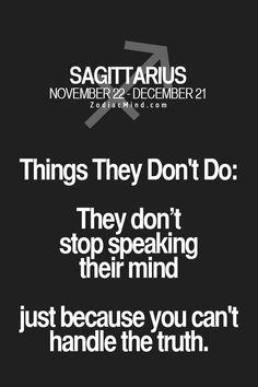 Sagittarius and the truth via Bibeline Designs Saggitarius, Sagittarius Zodiac, Zodiac Mind, My Zodiac Sign, Aquarius, Horoscopes, My Horoscope, Archer, Zodiac Quotes