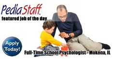 Full time School Psychologist – Mokena, IL  - pinned by @PediaStaff – Please Visit ht.ly/63sNtfor all our pediatric therapy pins