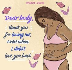 Love Your Body Quotes, Body Love, Loving Your Body, Self Love Quotes, Body Image Art, Body Image Quotes, Positive Art, Positive Body Image, Positive Vibes