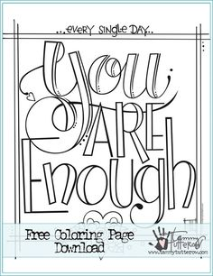 Crafty TBT You Are Enough Free Coloring Page Remastered Tammy Tutterow 13 Oct AM Recently I Shared How Have Been Working On Learning To D