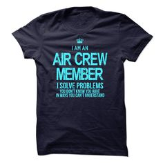 I am an Air Crew Member T-Shirts, Hoodies. BUY IT NOW ==► https://www.sunfrog.com/LifeStyle/I-am-an-Air-Crew-Member-17128637-Guys.html?id=41382