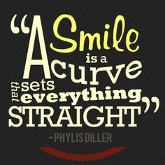 """A #smile is a curve that sets everything straight!"""" #Dentist #Hayward"""