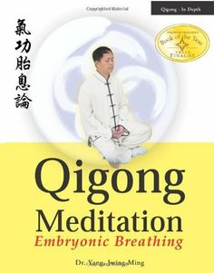 Qigong Meditation: Embryonic Breathing by Yang Jwing-Ming, http://www.amazon.com/dp/1886969736/ref=cm_sw_r_pi_dp_OVOFqb15GB9TF