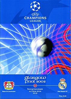 Real Madrid 2 B. Leverkusen 1 in May 2002 at Hampden Park. The programme cover for the Champions League Final. : Real Madrid 2 B. Leverkusen 1 in May 2002 at Hampden Park. The programme cover for the Champions League Final. Fotos Real Madrid, Hampden Park, Soccer Art, Football Memorabilia, European Cup, Chelsea Football, Football Program, Vintage Football, Europa League