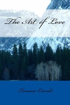 The Art of Love (The Windswept Saga) by Tommie Conrad