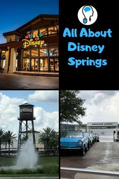 Everything you could ever want to know about the Disney entertainment and shopping paradise Disney Springs at Walt Disney World