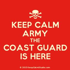 US Coast Guard - Semper Paratus - Now no one take offense. My father was Army and some of my best friends are. Lover is CG and this makes me giggle, is all. Coast Guard Wife, Coast Guard Cutter, Keep Calm Quotes, Quotes To Live By, Coast Guard Auxiliary, Coast Gaurd, My Future Job, Military Life, Proud Of Me