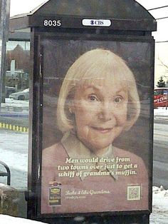 "Major ad copy fail...The ad says ""Men would drive from two towns over to get a whiff of grandma's muffin"""