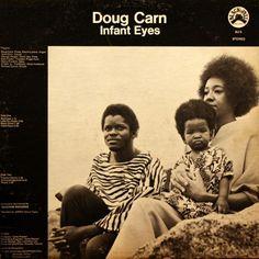 DOUG CARN - Infant Eyes ℗ 1971, Black Jazz Records