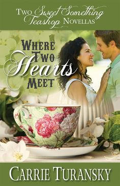 Celebrate Spring! .99 Cents eBook Sale! Where Two Hearts Meet - Kindle edition by Carrie Turansky. Two sisters, Two Heartwarming Novellas.