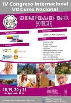 EMPIEZA EL JUEVES:CONGRESO INTERNACIONAL DE LA SOCIEDAD PERUANA DE GERIATRÍA | Central Informativa del Adulto Mayor