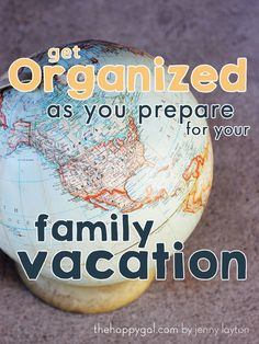 Guide to Being Organized for Your Family Vacation : via The Happy Gal