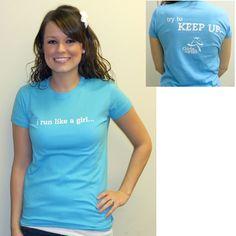 """I run like a Girl"" tee  #GirlsontheRun"