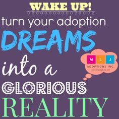 Let MLJ Adoptions help you turn your adoption dreams into reality. It can be a reality for you and your family! #Adoption