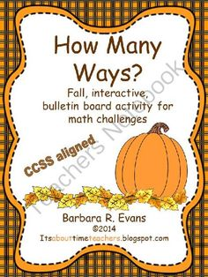 How Many Ways? -- Fall Edition from Its About Time Teachers on TeachersNotebook.com -  (21 pages)  - Exercise critical thinking while practicing math skills. Provides differentiation for any grade and lasts for the entire month.  $  #criticalthinking #math #BarbEvans #itsabouttimeteachers