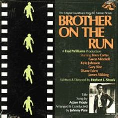 Brother on the Run (1973) by Johnny Pate