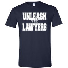 Nancy Grace Navy Tee- Unleash the Lawyers now available in unisex sizes. Fun for the whole family!  xx NG