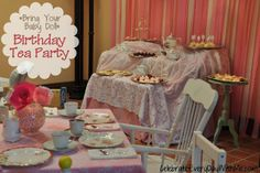 Bring Your Baby Doll - Birthday Tea Party . . . decor, food and activities to delight a room of little girls