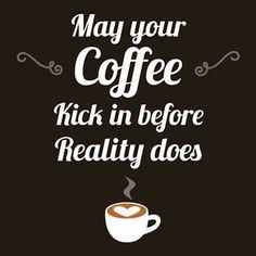 25 Funny Coffee Quotes That Will Wake You Right Up 25 Funny Coffee . - 25 Funny Coffee Quotes That Will Wake You Right Up 25 Funny Coffee Quotes That'll Wa - Coffee Talk, Coffee Is Life, I Love Coffee, My Coffee, Coffee Drinks, Coffee Cups, Coffee Lovers, Coffee Break, Starbucks Coffee