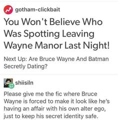People think Bruce is Batman's sugar daddy bc of all the expensive bat-things
