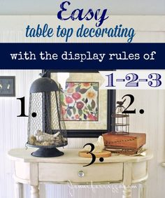 Easy table top decorating with the dispay rules of 1-2-3