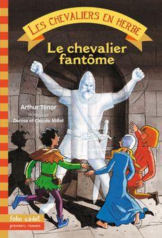 Le chevalier fantôme - Folio Cadet - Livres pour enfants - Gallimard Jeunesse