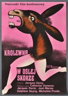 Polish Movie Posters, Polish Films, Film Posters, Jacques Demy, Catherine Deneuve, X 23, Jacques Perrin, Falling In Love With Him, Donkey