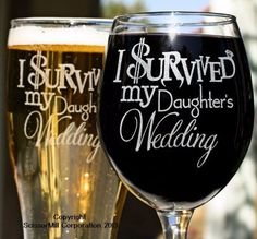 I Survived My Daughter's Wedding Glasses $25 #UniqueWeddingFavors #weddingideas