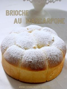 Brioche with mascarpone without butter - Dessert Bread Recipes Bread And Pastries, Dessert Bread, Dessert Recipes, Baking Desserts, Cooking Chef, Cooking Recipes, Levain Bakery, Desserts With Biscuits, Bread Baking