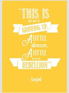 Tangled quote!!!!